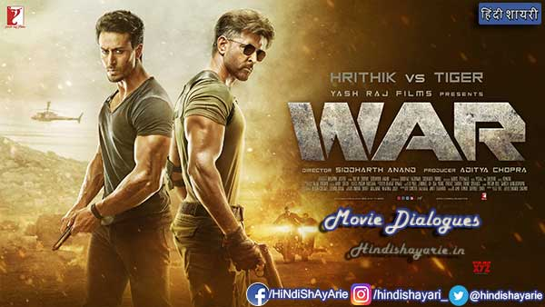 War Movie Dialogues, Hrithik Roshan, & Tiger Shroff Dialogues from War